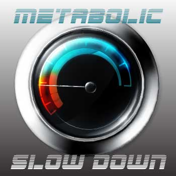Metabolic Slow Down